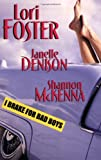 I Brake for Bad Boys, Denison Foster and Lori Foster, 0758204175