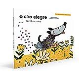O Cão Alegre: Coleção It's Okay To Not Be Okay - Livro 3