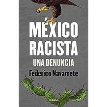 México racista: Una denuncia