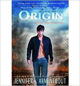 Book [ Origin (Lux #04) ] By Armentrout, Jennifer L ( Author ) [ 2013 ) [ ]