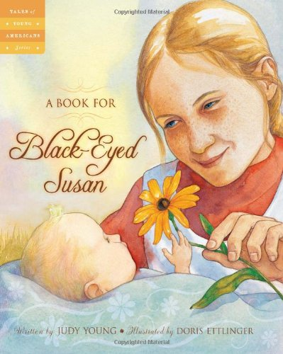 (A Book for Black-Eyed Susan (Tales of Young Americans))