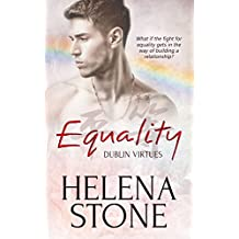 Equality (Dublin Virtues Book 2)