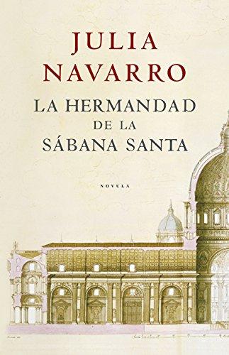 Descargar Libro La Hermandad De La Sábana Santa Julia Navarro