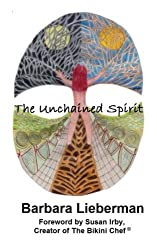 The Unchained Spirit: Or, the glass is half-full but I've forgotten where I put it