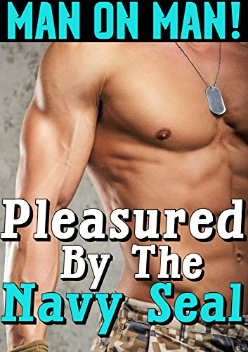 Pleasured By The Navy Seal (Man on - Bare Ass Black