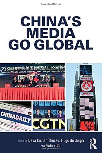 China's Media Go Global (Internationalizing Media Studies)