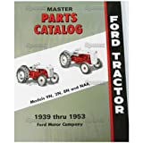 FORD TRACTOR MASTER PARTS CATALOG, 9N, 2N, 8N, NAA, Jubilee