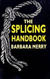 img - for Splicing Handbook by Barbara Merry (1988-09-29) book / textbook / text book