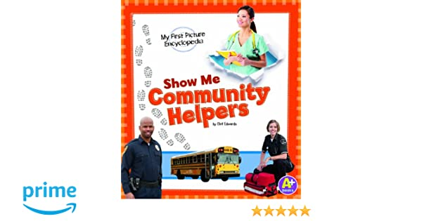 Show Me Community Helpers: My First Picture Encyclopedia (My First ...
