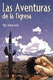 Las Aventuras de la Tigres, Maria Feliz, 1426926006