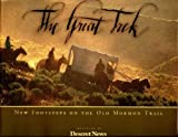 img - for The Great Trek: New Footsteps on the Old Mormon Trail book / textbook / text book