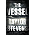 The Vessel: A Vanessa Michael Munroe Novella (Kindle Single) (Vanessa Michael Munroe Series)
