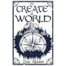 To Create a World
