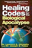 img - for Healing Codes for the Biological Apocalypse(Hardback) - 1999 Edition book / textbook / text book