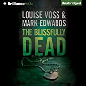 The Blissfully Dead | Mark Edwards, Louise Voss