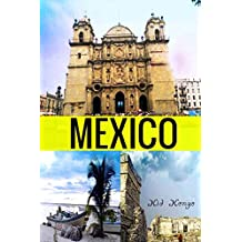 Mexico (Travel The World Series Book 31)