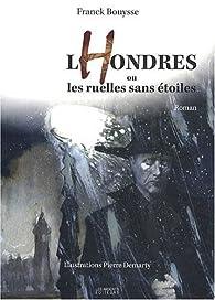 LHondres ou les ruelles sans étoiles par Franck Bouysse