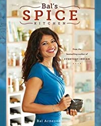 Bal's Spice Kitchen by Bal Arneson (2014-03-03)