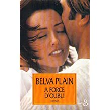 A force d'oubli (French Edition)