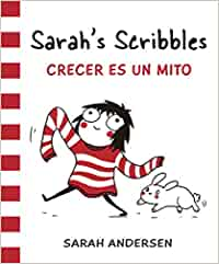 Sarahs Scribbles. Crecer Es Un Mito: 12 (Bridge): Amazon.es ...