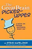 The Great Brain Picker-Upper, Steve Kapelonis, 0983474206