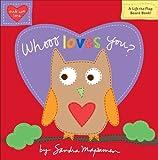 Whooo Loves You?, Sandra Magsamen, 0316070041