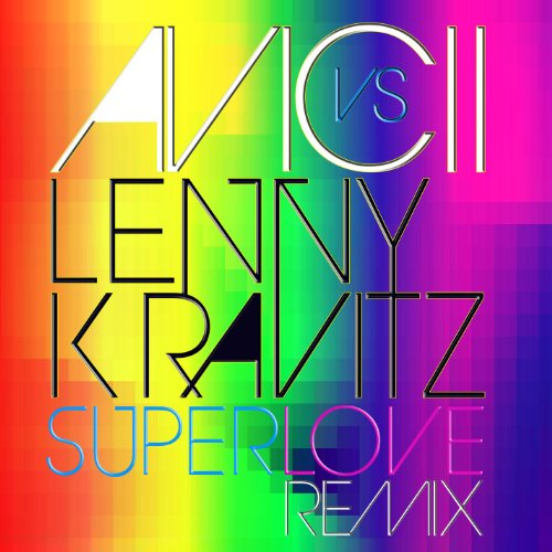 Superlove (Avicii vs. Lenny Kr...
