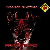 Prédateurs (Le Cycle de l'homme et de la vérité 2)   Maxime Chattam