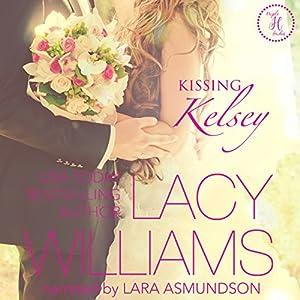 Kissing Kelsey Audiobook