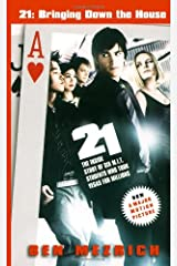 21: Bringing Down the House - Movie Tie-In: The Inside Story of Six M.I.T. Students Who Took Vegas for Millions Mass Market Paperback