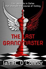 The Last Grandmaster: A Short Story of International Intrigue Paperback