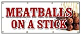 36''x96'' MEATBALLS ON A STICK BANNER SIGN italian grilled snack meat balls food