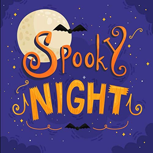 Spooky Night: A Fun Rhyming Halloween Book for 2-5 Year Olds ()
