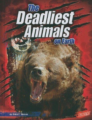 The Deadliest Animals on Earth (The World's Deadliest) ebook