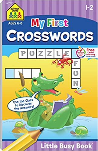 School Zone - My First Crosswords Workbook - Ages 6 to 8