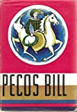 img - for Pecos Bill the Greatest Cowboy of all Time book / textbook / text book