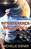Interference & Insurgency (Verdant String)