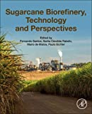 img - for Sugarcane Biorefinery, Technology and Perspectives book / textbook / text book