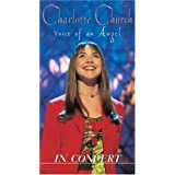 Charlotte Church - Voice of An Angel: In Concert