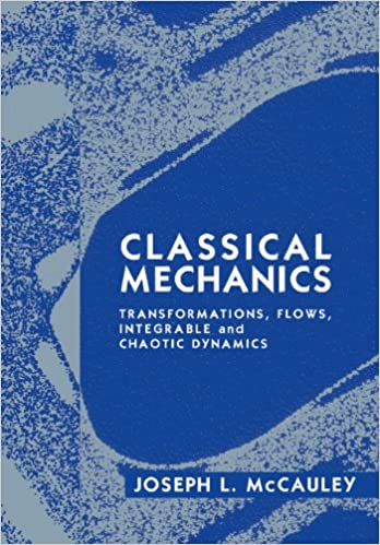 Classical Mechanics: Transformations, Flows, Integrable and Chaotic Dynamics