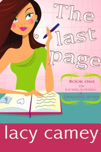 Enjoy This Free Excerpt From Lacy Camey's <b><i>The Last Page</i></b>, Our Romance of the Week Sponsor!