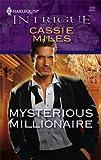 Mysterious Millionaire, Cassie Miles, 037369315X