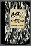 img - for The Master Eccentric: The Journals of Rayner Heppenstall, 1969-81 book / textbook / text book