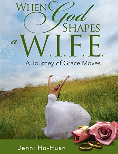 when-god-shapes-a-wife-a-journey-of-grace-moves