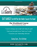 Eat Sanely, Terese Katz, 0557405599