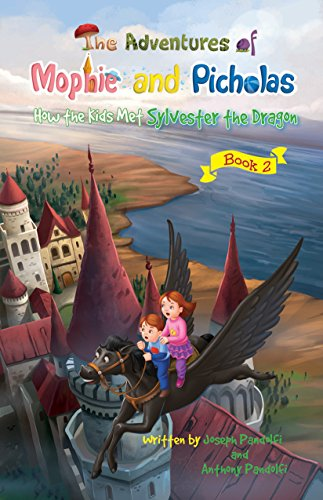 the-adventures-of-mophie-and-picholas-book-2-how-the-kids-met-sylvester-the-dragon