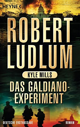 Das Galdiano-Experiment: Roman (COVERT ONE, Band 10)