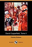 David Copperfield, Tome II, Charles Dickens, 1409944840
