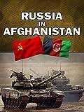 Modern Warfare: Russia in Afghanistan