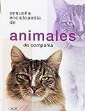 img - for Peque a enciclopedia de animales de compa  a book / textbook / text book